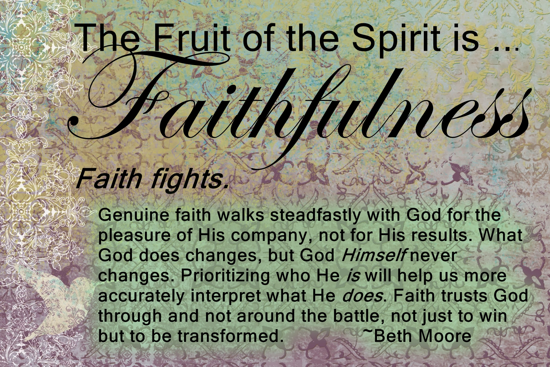 The Fruit of the Spirit is … Faithfulness | How's That Workin' for Ya?
